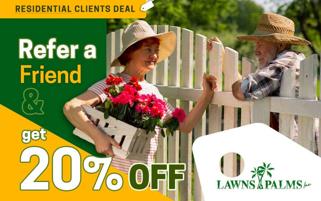 Refer a Neighbor and Save 20% On Lawn Care